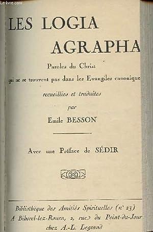 LES LOGIA AGRAPHA /PAROLES DU CHRIST QUI: BESSON EMILE