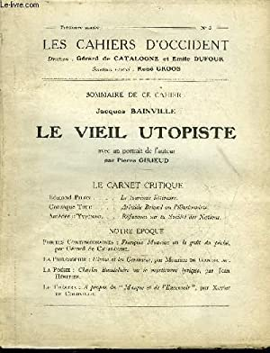 LES CAHIERS D'OCCIDENT N°3 PREMIERE ANNEE -: COLLECTIF