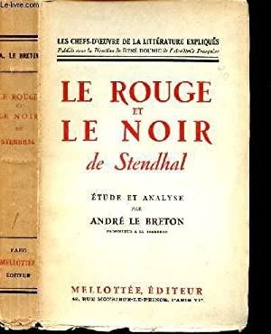 LE ROUGE ET LE NOIR - ETUDE: STENDHAL