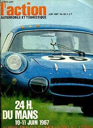 L'ACTION AUTOMOBILE ET TOURISTIQUE N° 82 -: COLLECTIF