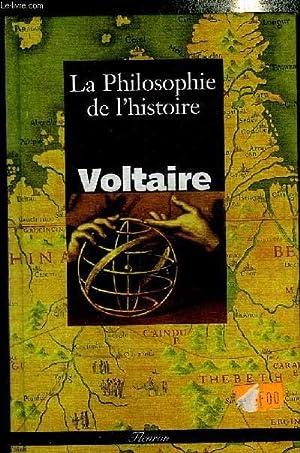 LA PHILOSOPHIE DE L'HISTOIRE - COLLECTION FLEURON: VOLTAIRE