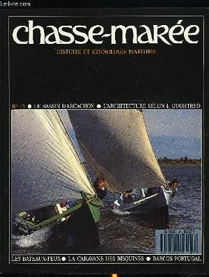 LE CHASSE-MAREE N° 41 - Les bateaux: COLLECTIF
