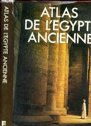 ATLAS DE L'EGYPTE ANCIENNE.: BAINES JOHN /