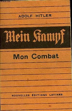 MEIN KAMPF MON COMBAT.: HITLER ADOLF
