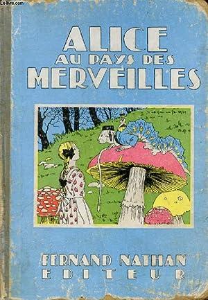 ALICE AU PAYS DES MERVEILLES (Oeuvres Célèbres: CARROLL LEWIS