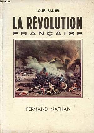 LA REVOLUTION FRANCAISE: SAUREL LOUIS