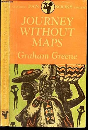 JOURNEY WITHOUT MAPS: GREENE GRAHAM