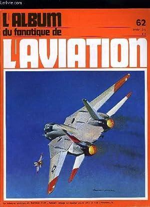 L'ALBUM DU FANATIQUE DE L'AVIATION N° 62: COLLECTIF