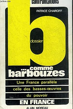 DOSSIER B. COMME BARBOUZES.: CHAIROFF PATRICE
