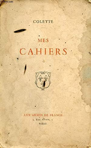 MES CAHIERS / Notes de tournées, Music-Hall,: COLETTE