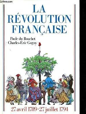 LA REVOLUTION FRANCAISE - 27 AVRIL 1789: DU BOUCHET PAULE