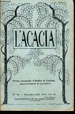 L'ACACIA - N°74 - dec 1930/ Le: BANINO/HALEVY/BEDARRIDE/SIMONOT/TROMELIN/STEBER/FE