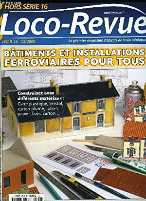 LOCO-REVUE HORS SERIE N° 16 - Batiments: COLLECTIF