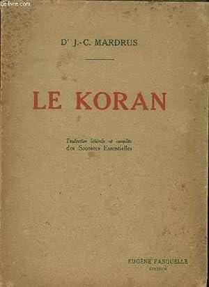LE KORAN QUI EST LA GUIDANCE ET: MARDRUS J. C.