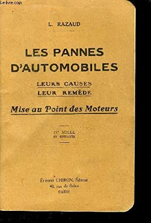 LES PANNES D AUTOMOBILES - LEURS CAUSES: RAZAUD L.