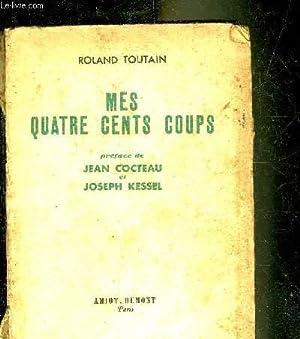 MES QUATRE CENTS COUPS.: TOUTAIN ROLAND