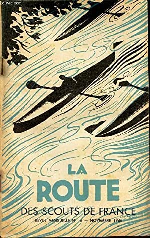LA ROUTE - N°16 - NOVEMBRE 1946: COLLECTIF