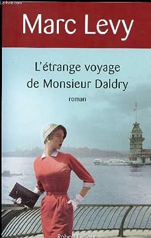 L ETRANGE VOYAGE DE MONSIEUR DALDRY: LEVY MARC
