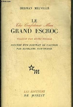 LE GRAND ESCROC.: MELVILLE HERMAN