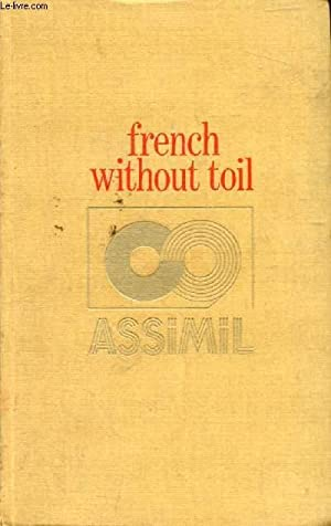 FRENCH WITHOUT TOIL: CHEREL A.