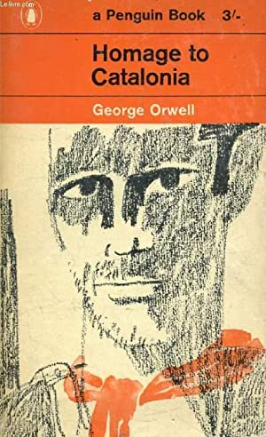HOMAGE TO CATALONIA: ORWELL GEORGE