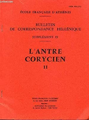 BULLETIN DE CORRESPONDANCE HELLENIQUE - SUPPLEMENT IX - L'ANTRE CORYCIEN II