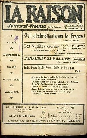 LA RAISON -N°343-25 avril 1914/ Oui, dechristianisons: COLLECTIF/ CHARBONNEL