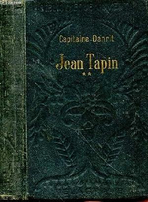 Jean Tapin. Histoire d'une famille de soldats.: DANRIT Capitaine