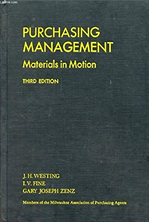 PURCHASING MANAGEMENT, Materials in Motion: WESTING J. H.,