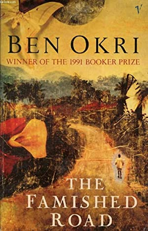 THE FAMISHED ROAD: OKRI BEN