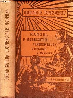 MANUEL D'ORGANISATION COMMERCIALE MODERNE.: NAVARRE ALBERT