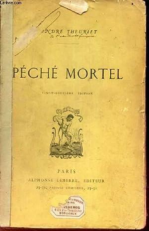 PECHE MORTEL: THEURIET ANDRE