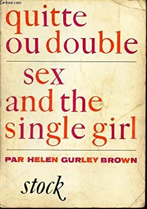 QUITTE OU DOUBLE - SEX AND THE: GURLEY BROWN HELEN