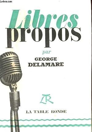 LIBRES PROPOS: DELAMARE GEORGE