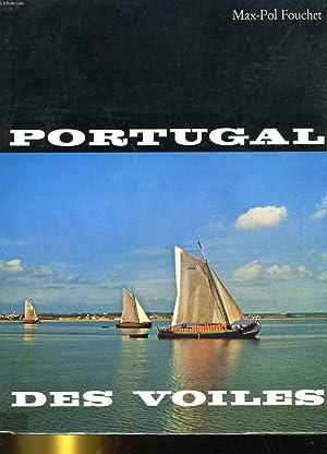 PORTUGAL DES VOILES: MAX-POL FOUCHET