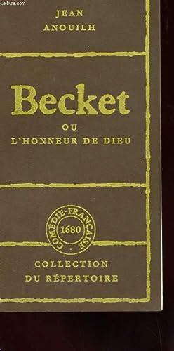 BECKET OU L'HONNEUR DE DIEU: ANOUILH JEAN