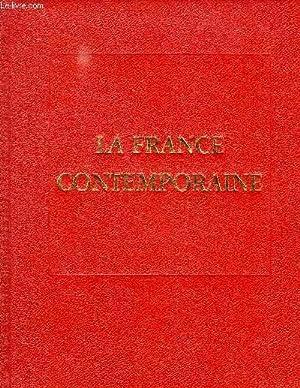 LA FRANCE CONTEMPORAINE, LES DOCTRINES, LES IDEES ET LES FAITS: COLLECTIF