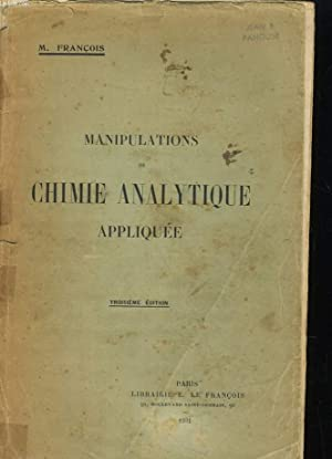 MANIPULATION DE CHIMIE ANALYTIQUE APPLIQUEE: M. FRANCOIS