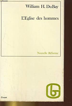 L'EGLISE DES HOMMES: WILLIAM H. DUBAY
