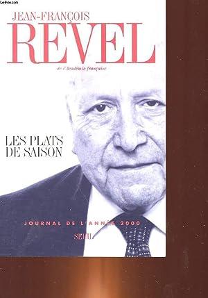 LES PLATS DE SAISON - JOURNAL DE L'ANNEE 2000: REVEL JEAN-FRANCOIS