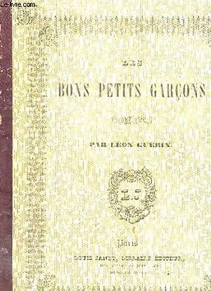 LES BONS PETITS GARCONS - HISTOIRE POUR LA JEUNESSE: GUERIN LEON