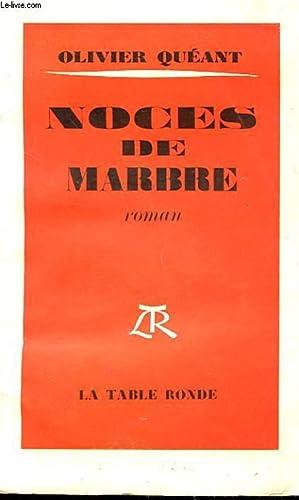NOCES DE MARBRE: QUEANT OLIVIER