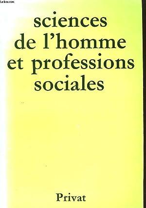 SCIENCES DE L'HOMME ET PROFESSIONS SOCIALES: SOUS LA DIRECTION DE SIMONE CRAPUCHET