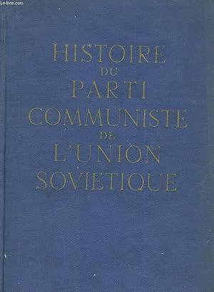 HISTOIRE DU PARTI COMMUNISTE DE L'UNION SOVIETIQUE: COLLECTIF