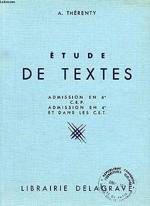 ETUDE DE TEXTES, ADMISSION EN 6e, CEP, ADMISSION EN 4e ET DANS LES CET: THERENTY A.