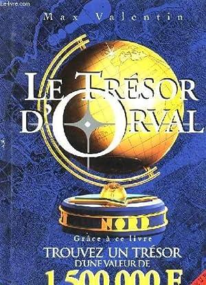 LE TRESOR D'ORVAL: MAX VALENTIN