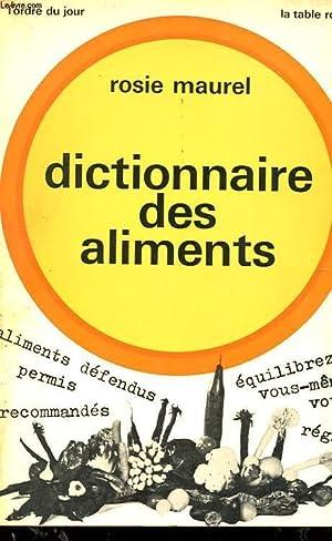 DICTIONNAIRE DES ALIMENTS: MAUREL ROSIE