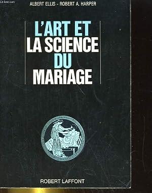 L'ART ET LA SCIENCE DU MARIAGE: ALBERT ELLIS / ROBERT A. HARPER
