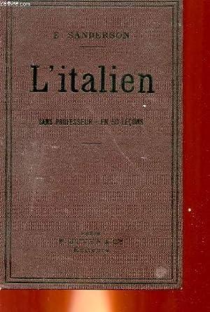L'ITALIEN SANS PROFESSEUR EN 50 LECONS: SANDERSON E.