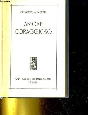 AMORE CORAGGIOSO: CONCORDIA MERREL